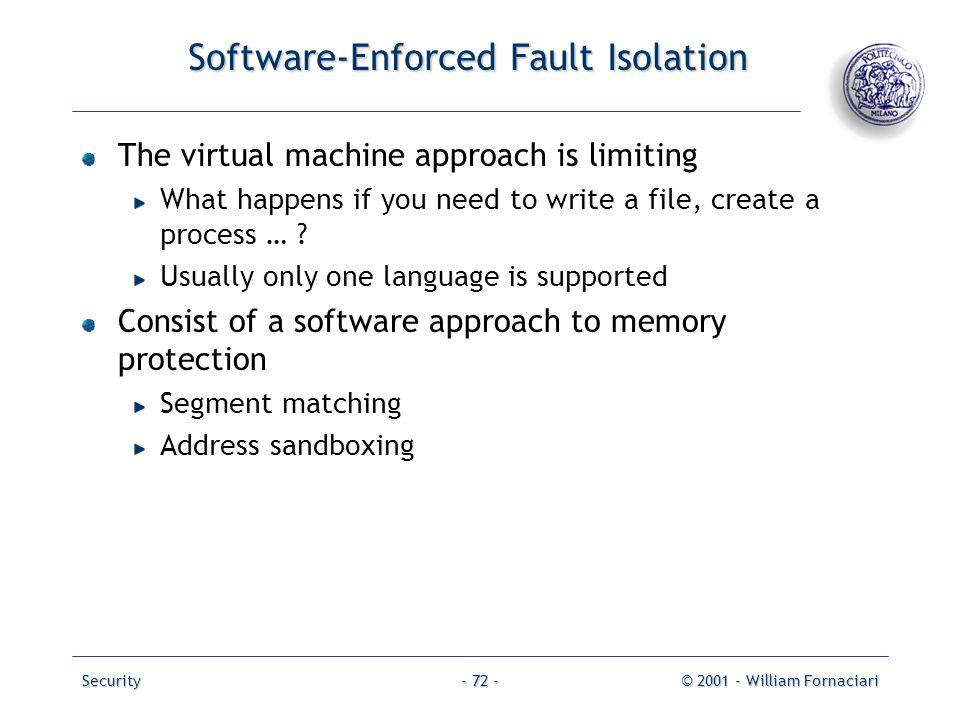 Software-Enforced Fault Isolation