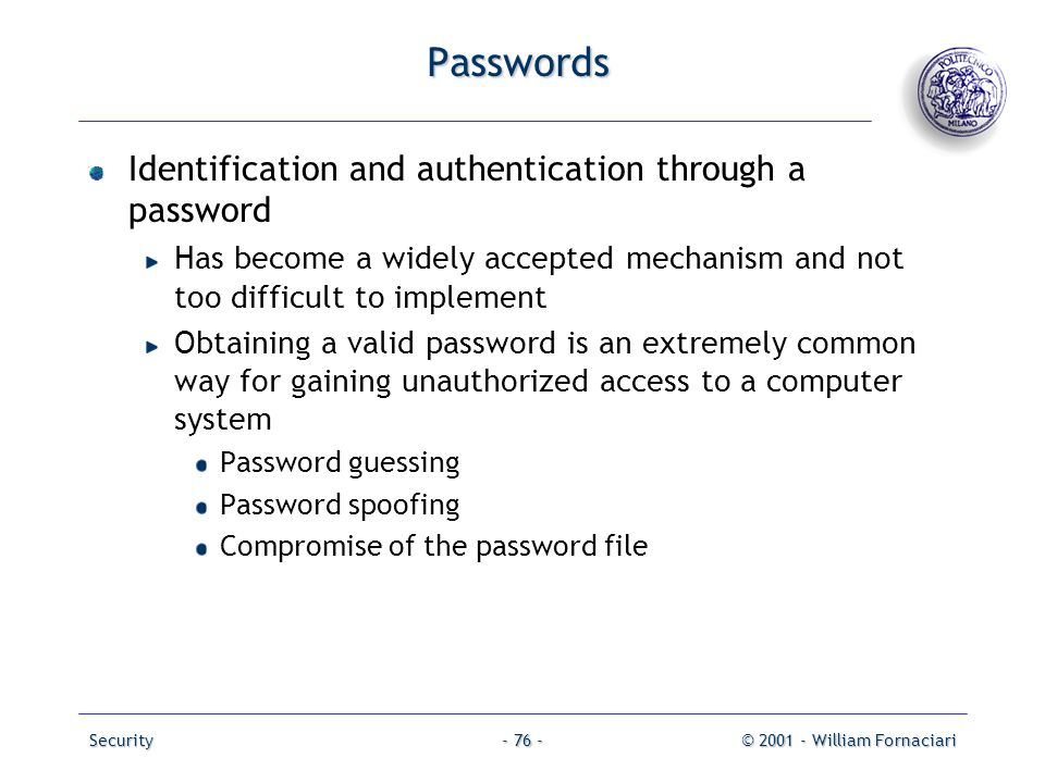 Passwords Identification and authentication through a password