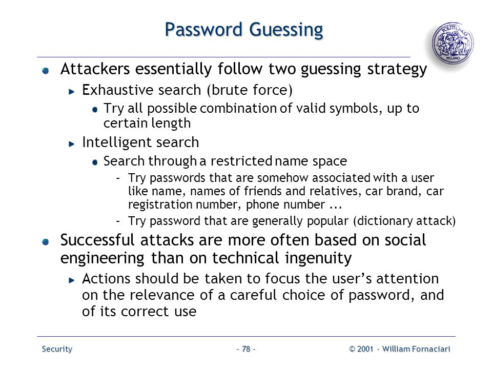 Password Guessing Attackers essentially follow two guessing strategy
