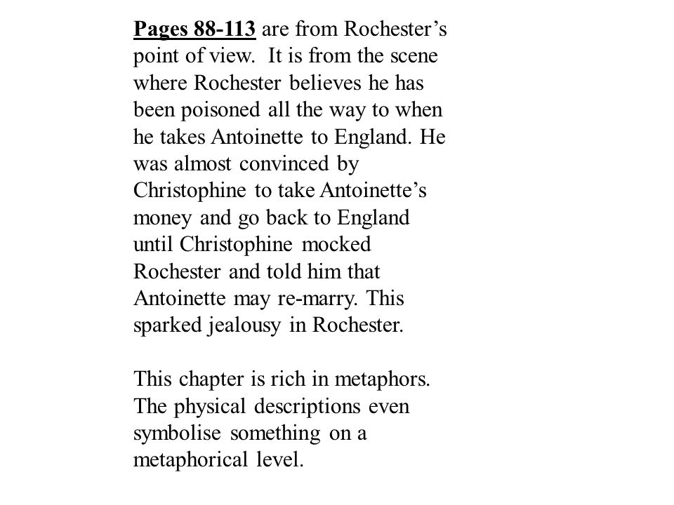Pages 88-113 are from Rochester's point of view