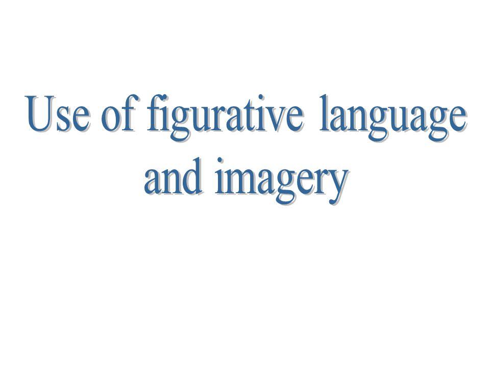 Use of figurative language