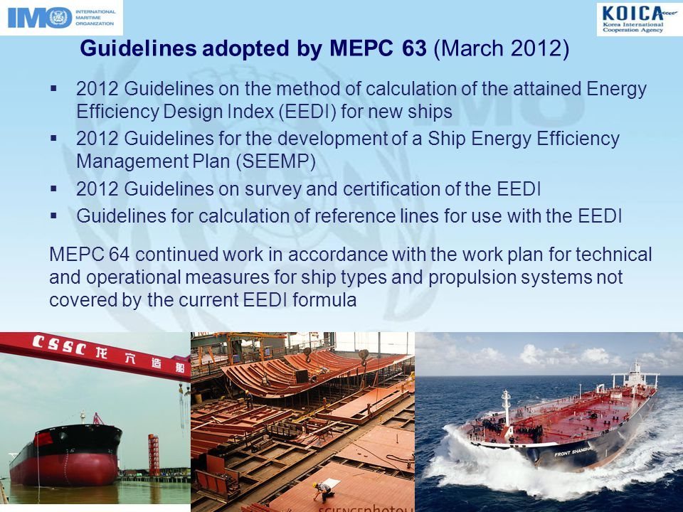 Guidelines adopted by MEPC 63 (March 2012)