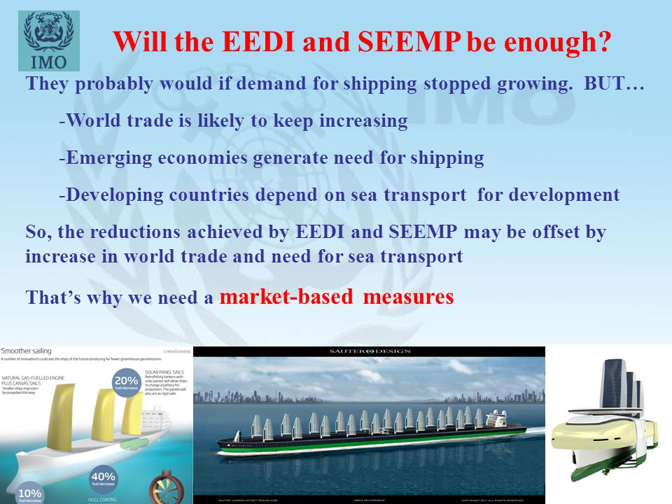 Will the EEDI and SEEMP be enough