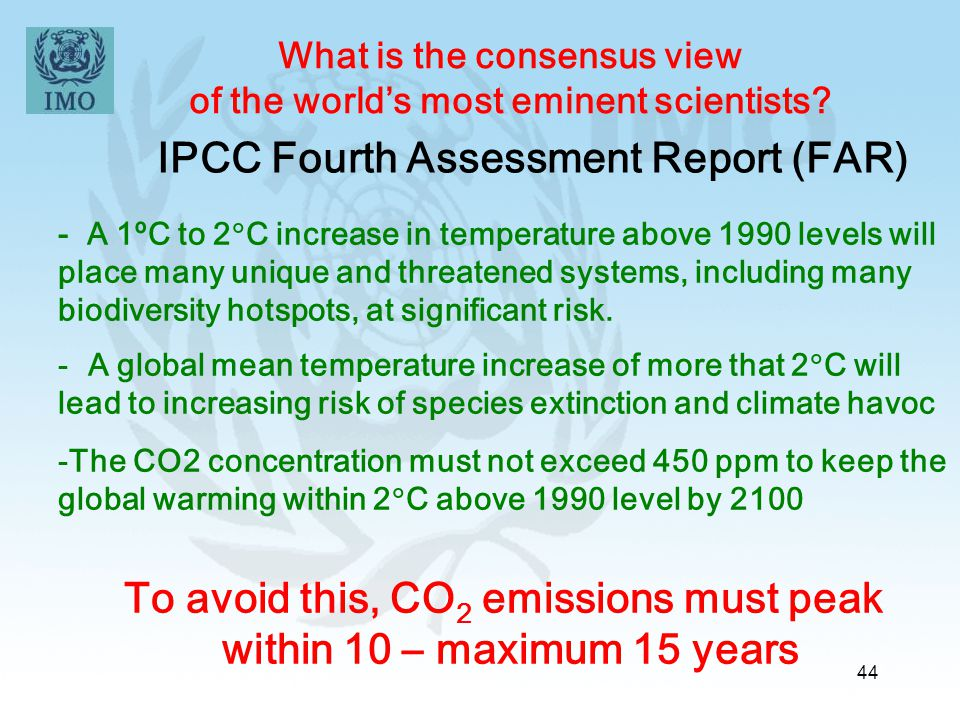 To avoid this, CO2 emissions must peak within 10 – maximum 15 years