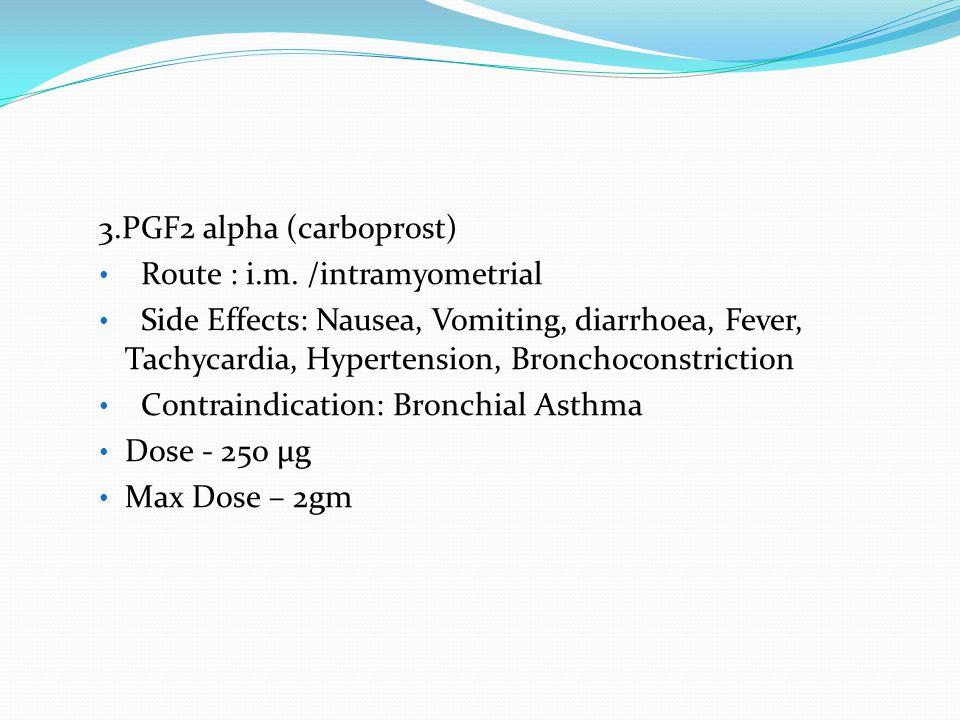 3.PGF2 alpha (carboprost)