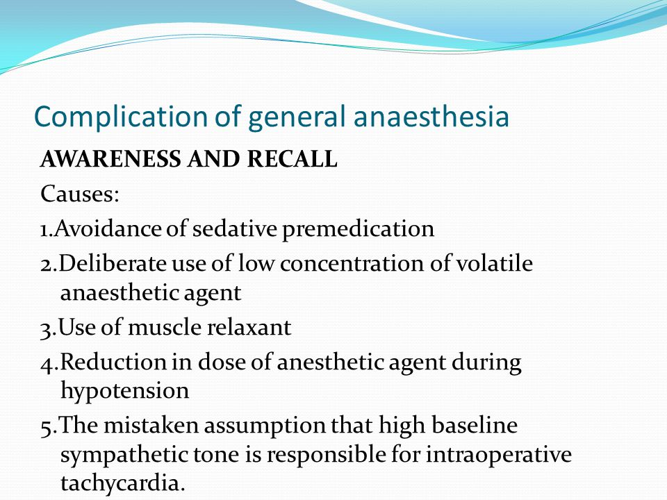 Complication of general anaesthesia