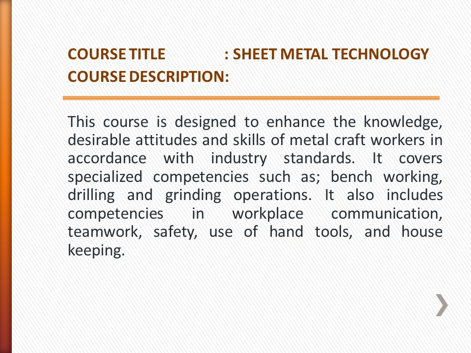 COURSE TITLE : SHEET METAL TECHNOLOGY