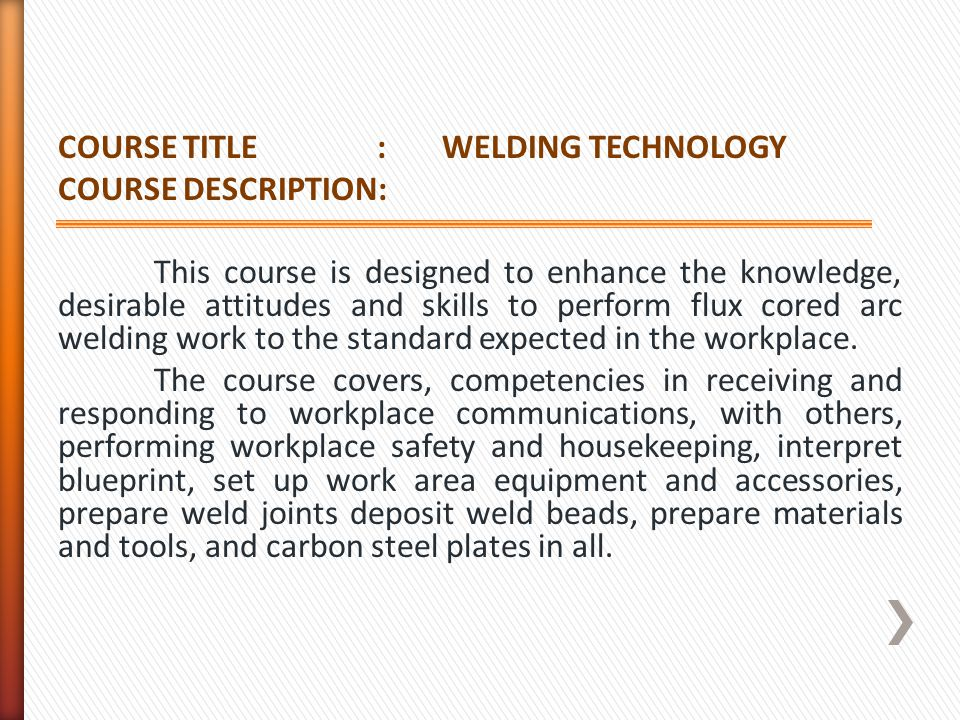 COURSE TITLE : WELDING TECHNOLOGY