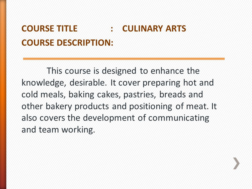 COURSE TITLE : CULINARY ARTS