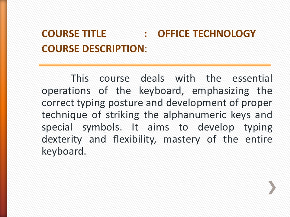 COURSE TITLE : OFFICE TECHNOLOGY