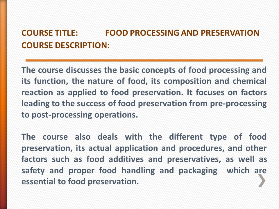 COURSE TITLE: FOOD PROCESSING AND PRESERVATION