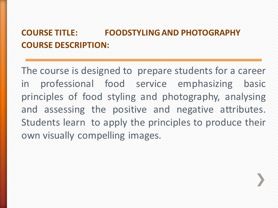 COURSE TITLE: FOODSTYLING AND PHOTOGRAPHY