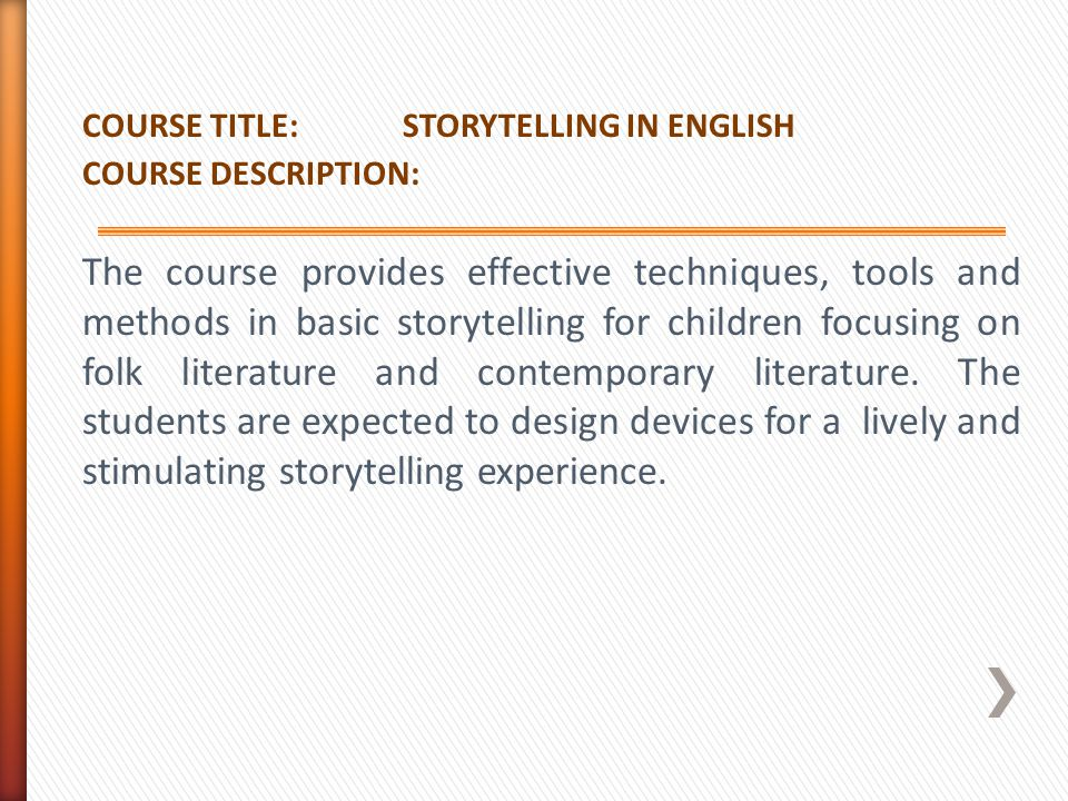 COURSE TITLE: STORYTELLING IN ENGLISH