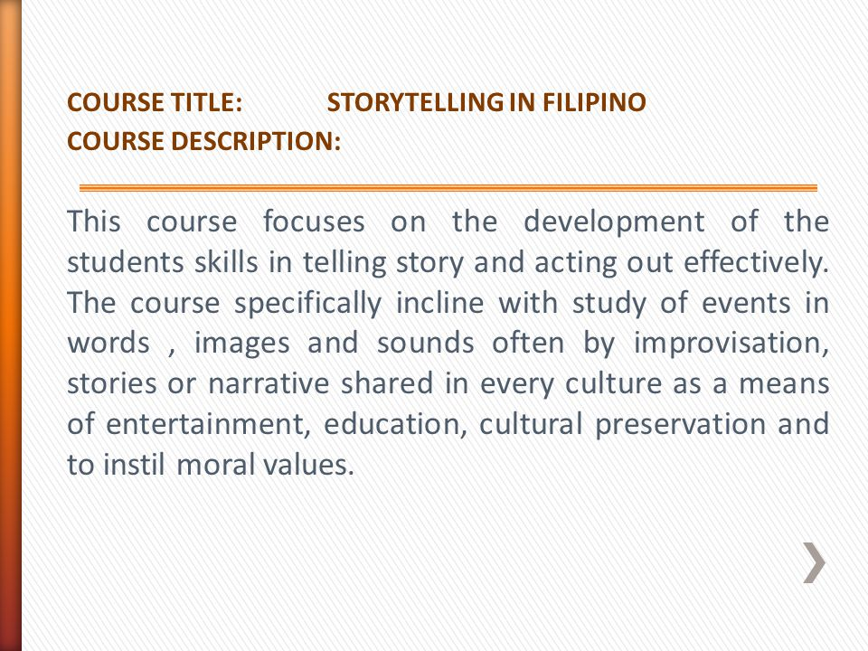 COURSE TITLE: STORYTELLING IN FILIPINO