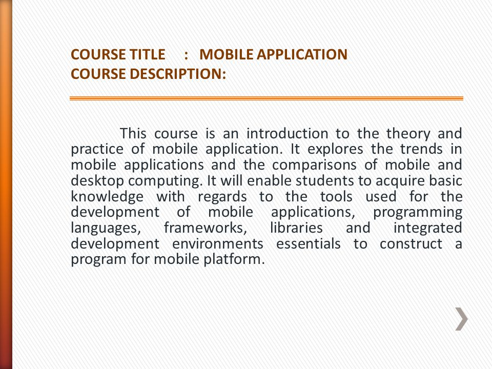 COURSE TITLE : MOBILE APPLICATION