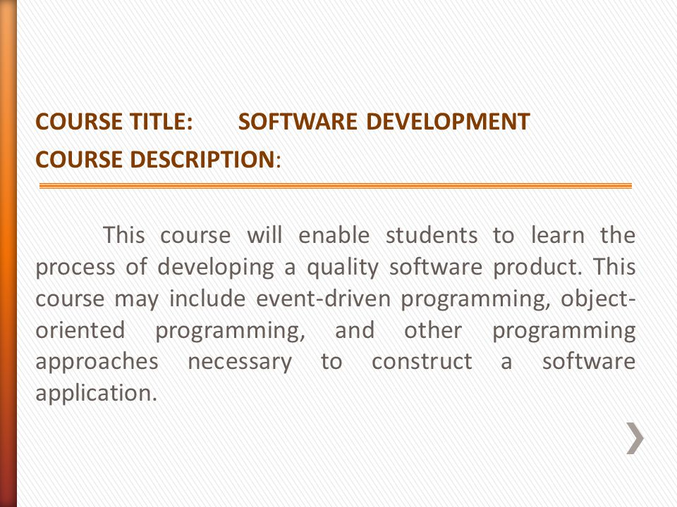 COURSE TITLE: SOFTWARE DEVELOPMENT