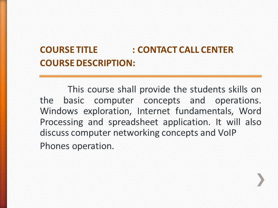 COURSE TITLE : CONTACT CALL CENTER