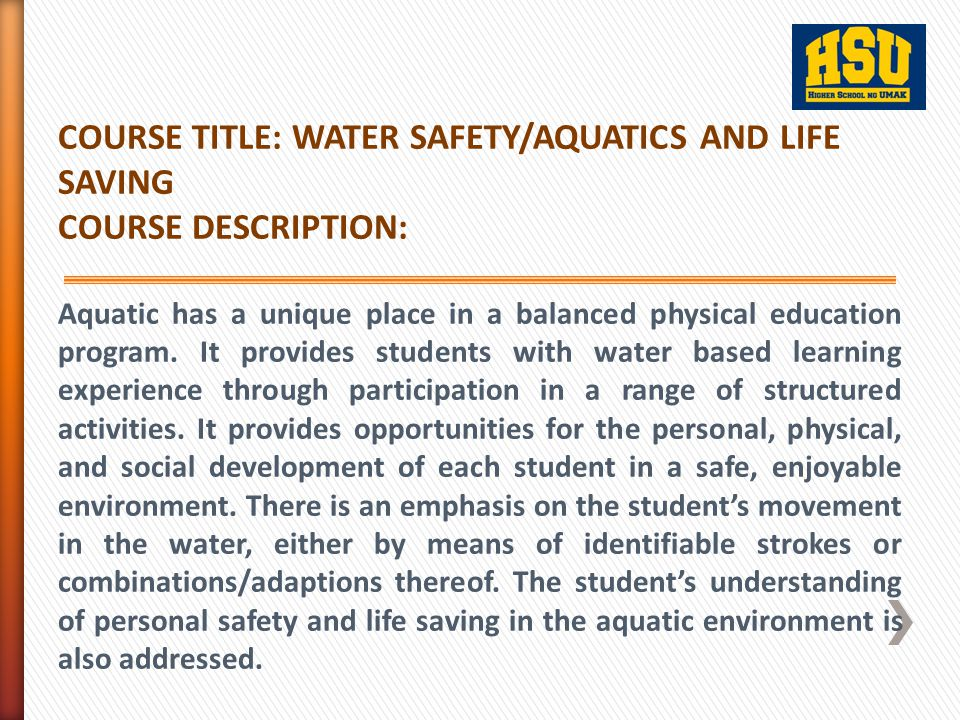 COURSE TITLE: WATER SAFETY/AQUATICS AND LIFE SAVING