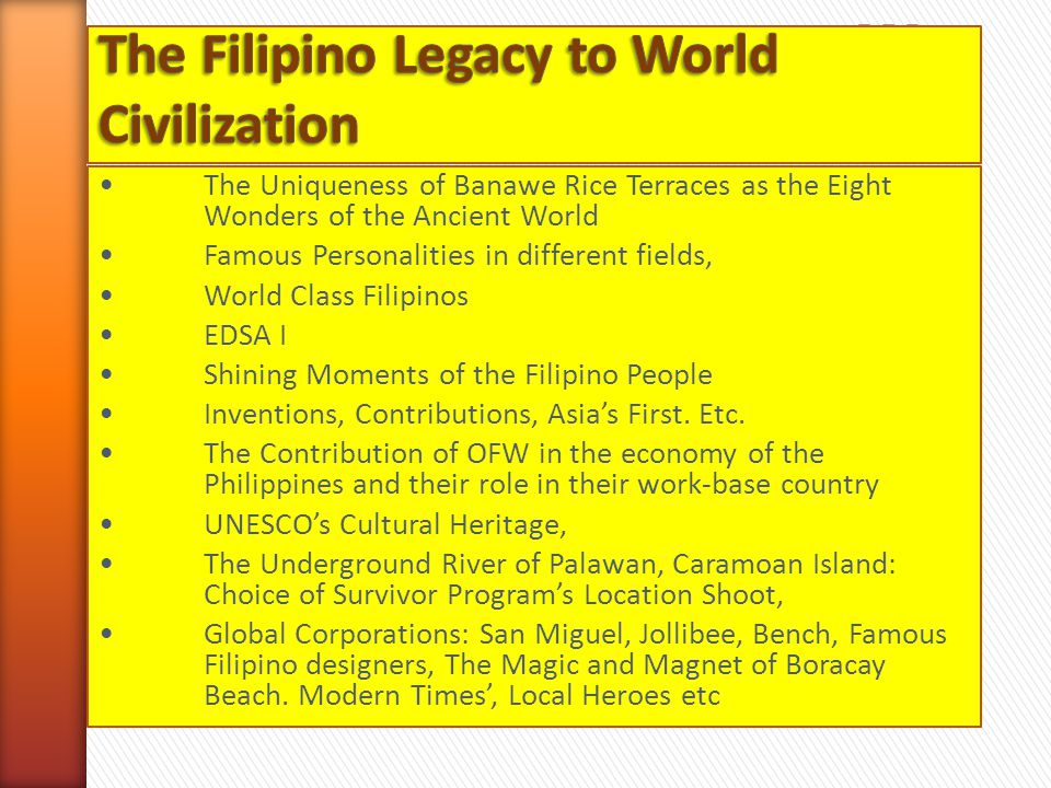 The Filipino Legacy to World Civilization