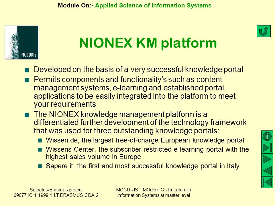 NIONEX KM platform Developed on the basis of a very successful knowledge portal.