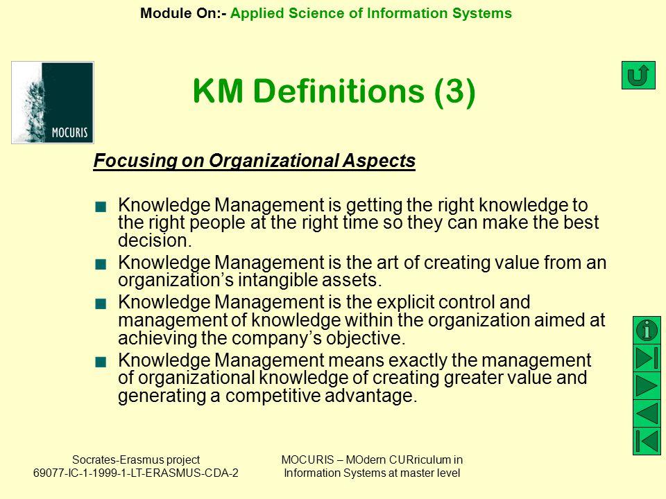 KM Definitions (3) Focusing on Organizational Aspects