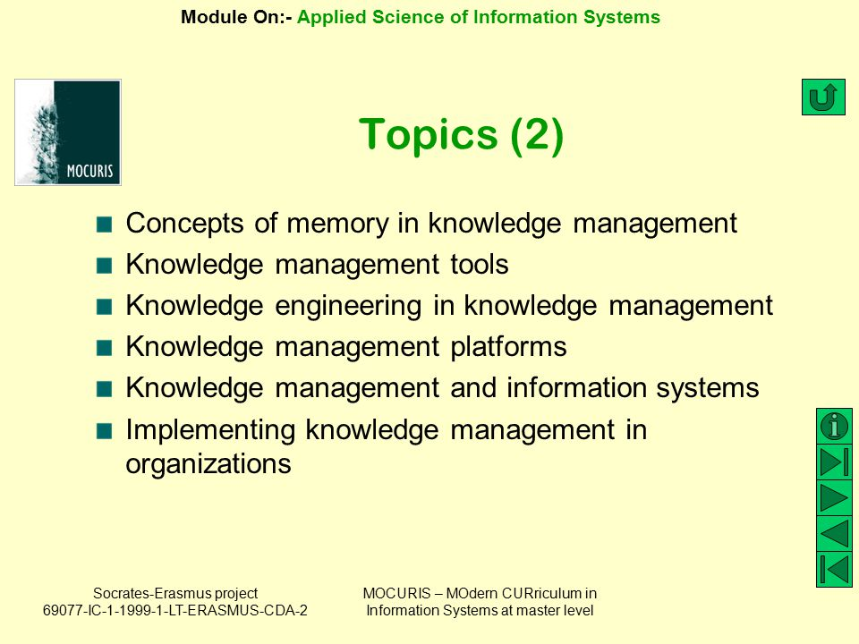 Topics (2) Concepts of memory in knowledge management