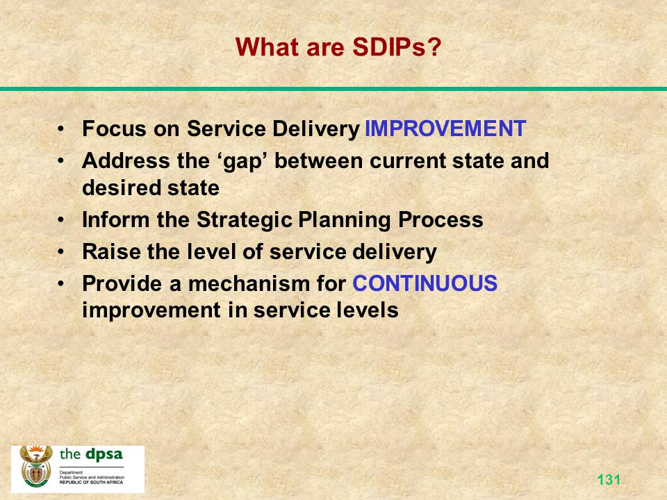 What are SDIPs Focus on Service Delivery IMPROVEMENT