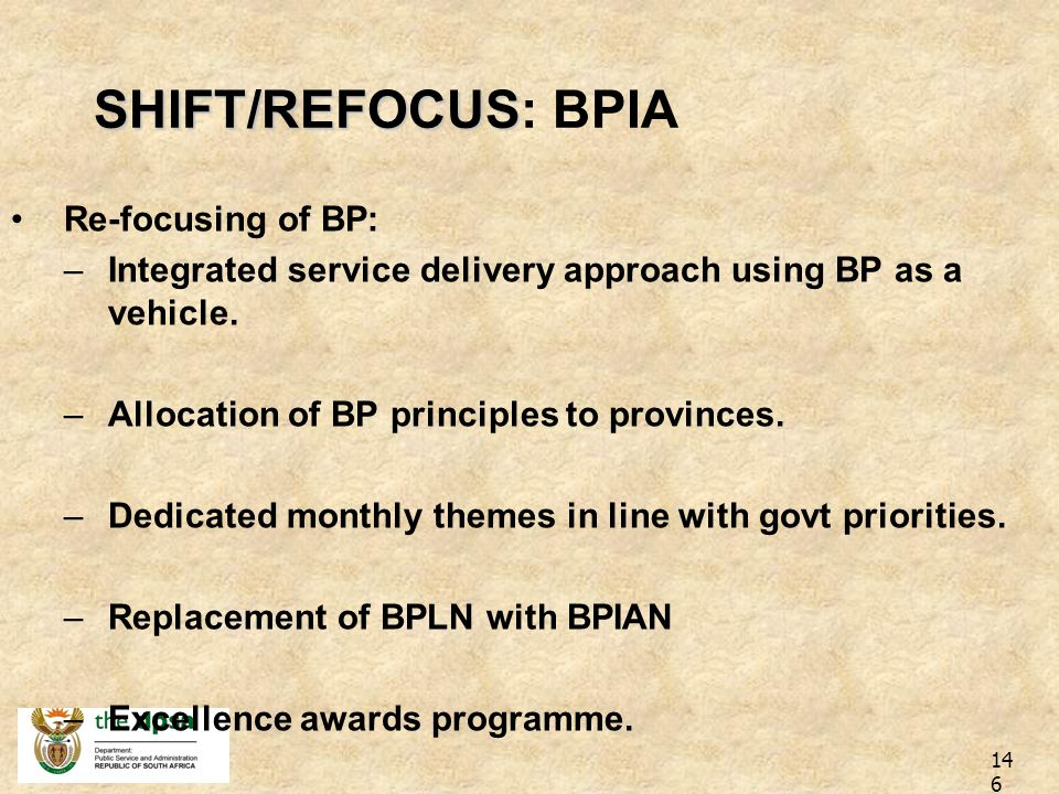 SHIFT/REFOCUS: BPIA Re-focusing of BP: