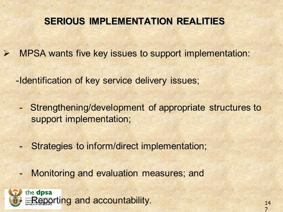 SERIOUS IMPLEMENTATION REALITIES