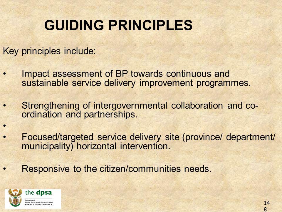 GUIDING PRINCIPLES Key principles include: