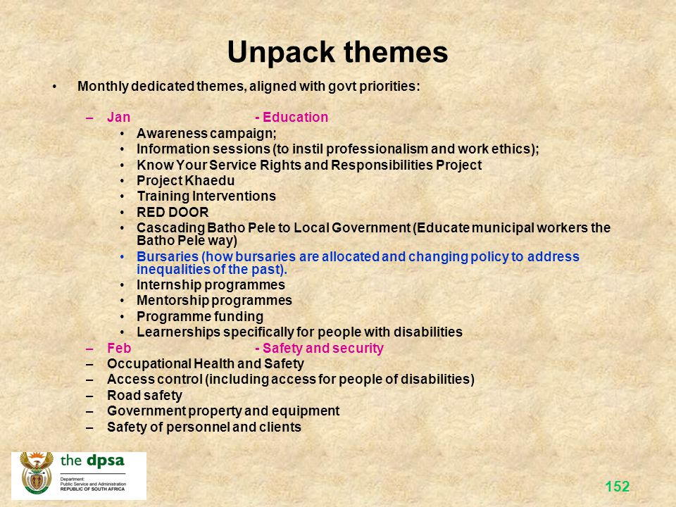Unpack themes Monthly dedicated themes, aligned with govt priorities: