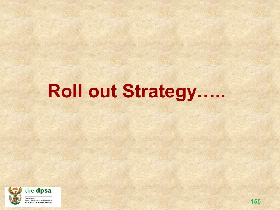 Roll out Strategy…..
