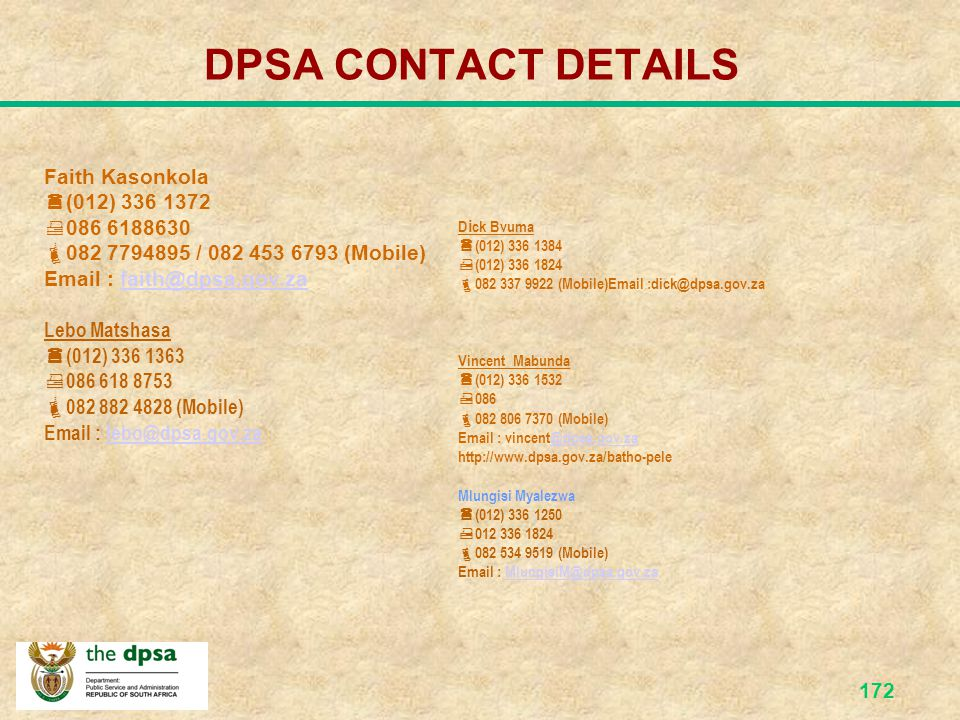 DPSA CONTACT DETAILS Faith Kasonkola (012) 336 1372 086 6188630
