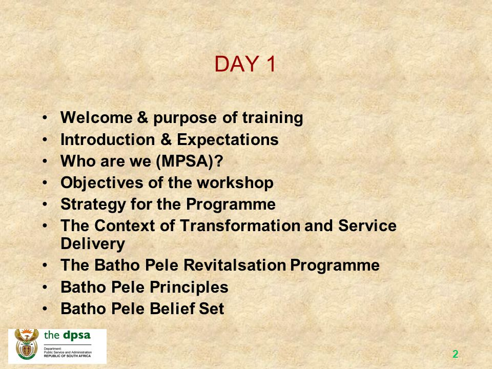 DAY 1 Welcome & purpose of training Introduction & Expectations