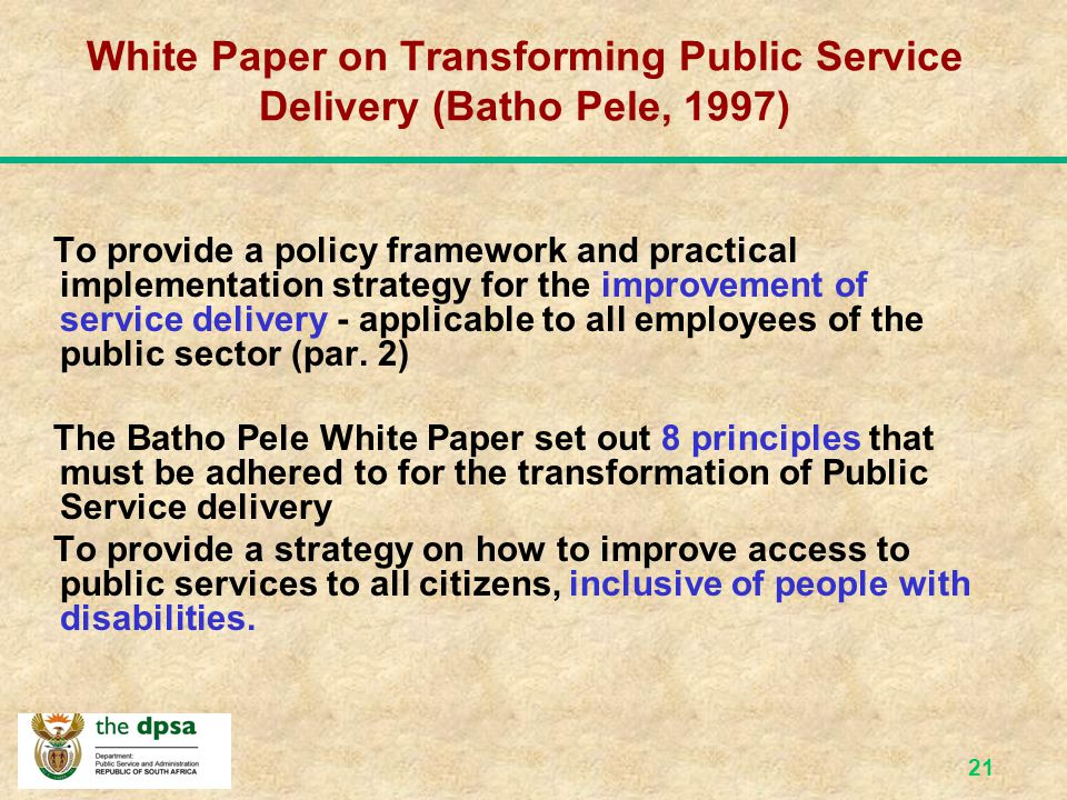White Paper on Transforming Public Service Delivery (Batho Pele, 1997)