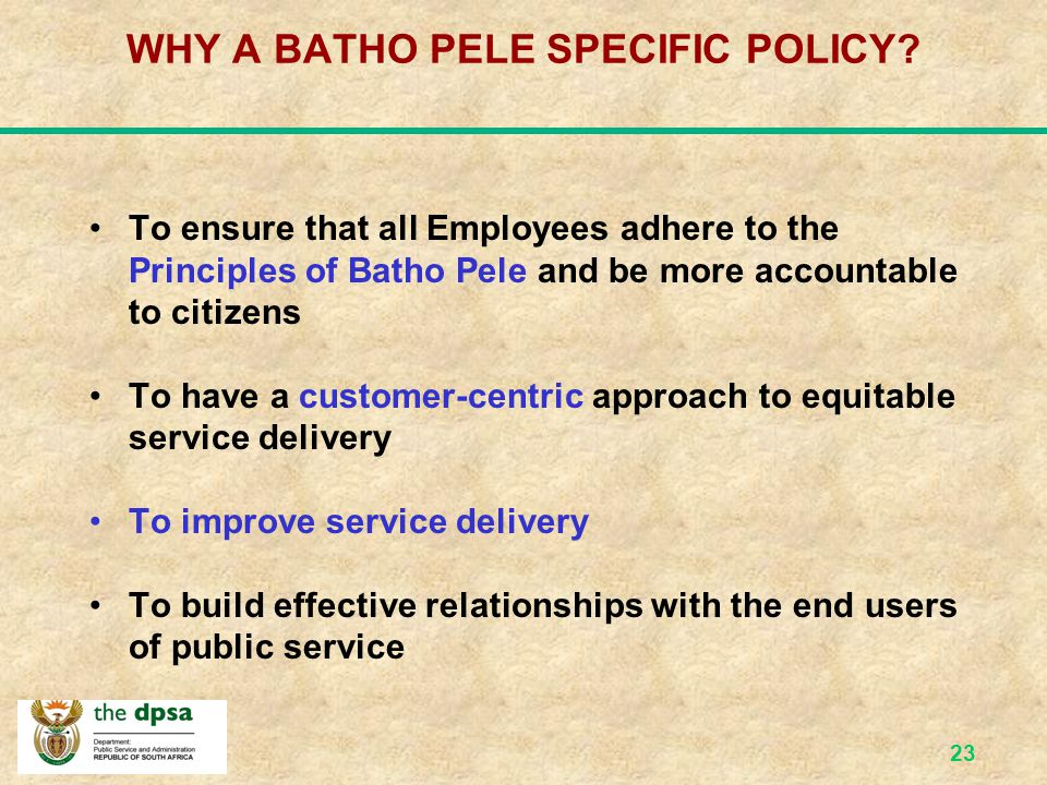 WHY A BATHO PELE SPECIFIC POLICY
