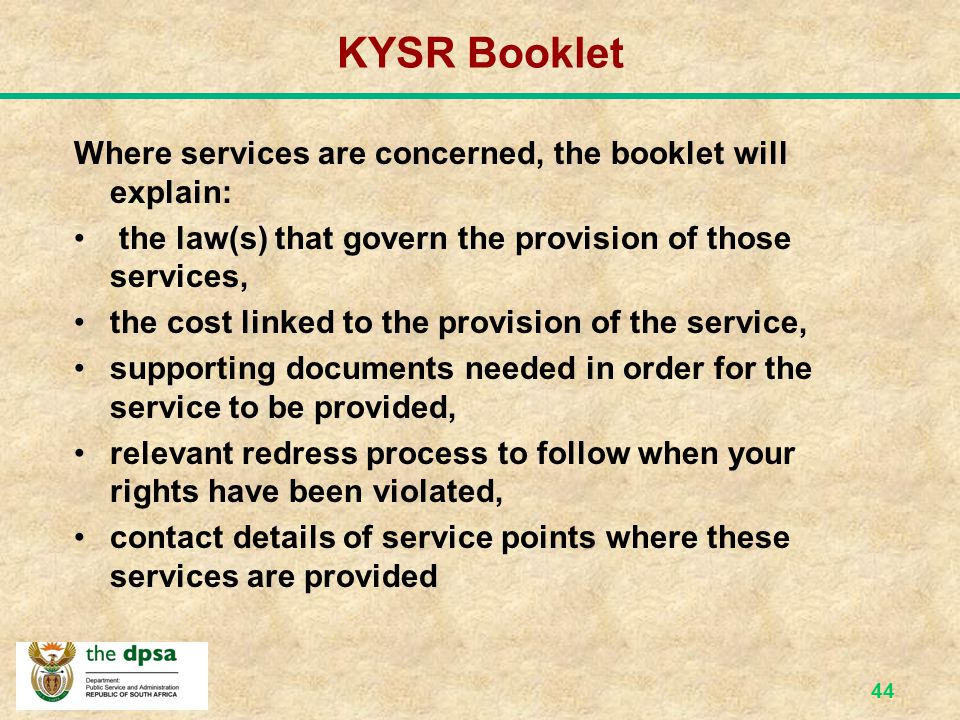 KYSR Booklet Where services are concerned, the booklet will explain: