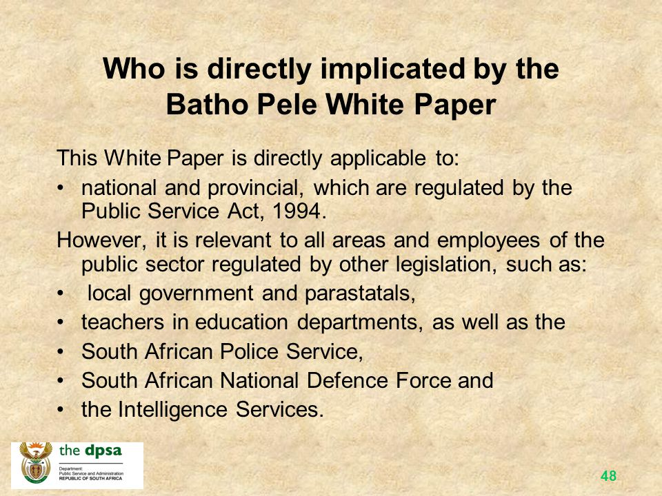 Who is directly implicated by the Batho Pele White Paper