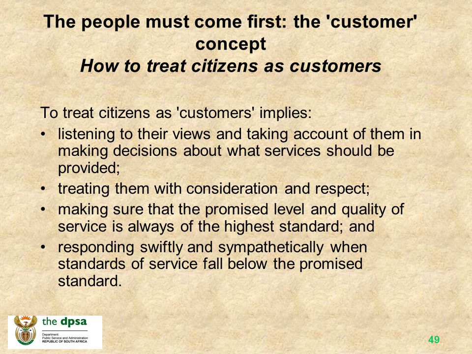 The people must come first: the customer concept How to treat citizens as customers