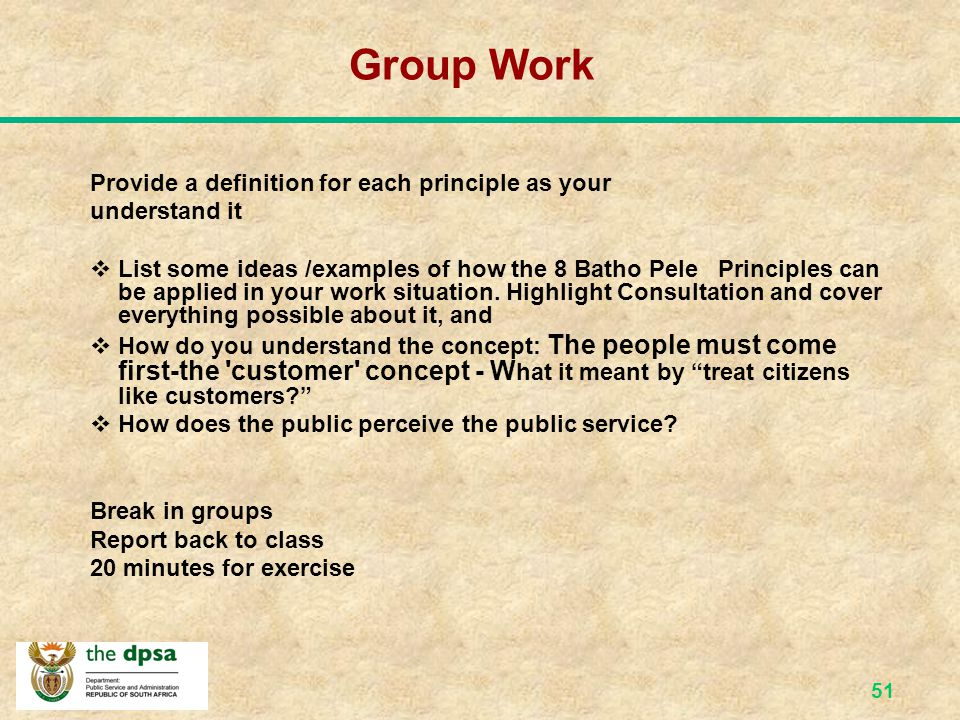 Group Work Provide a definition for each principle as your