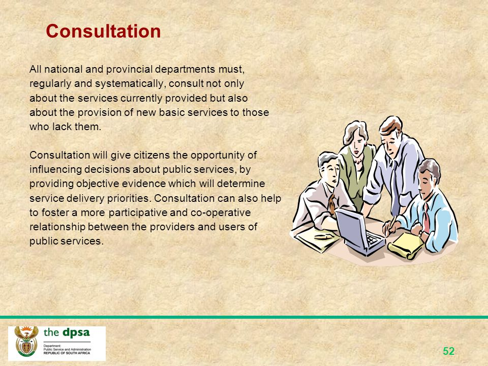 Consultation All national and provincial departments must,
