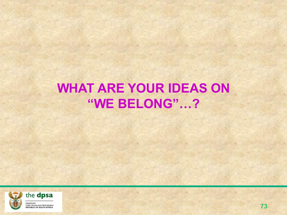 WHAT ARE YOUR IDEAS ON WE BELONG …