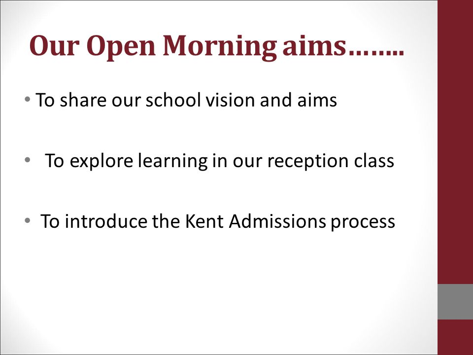 Our Open Morning aims……..