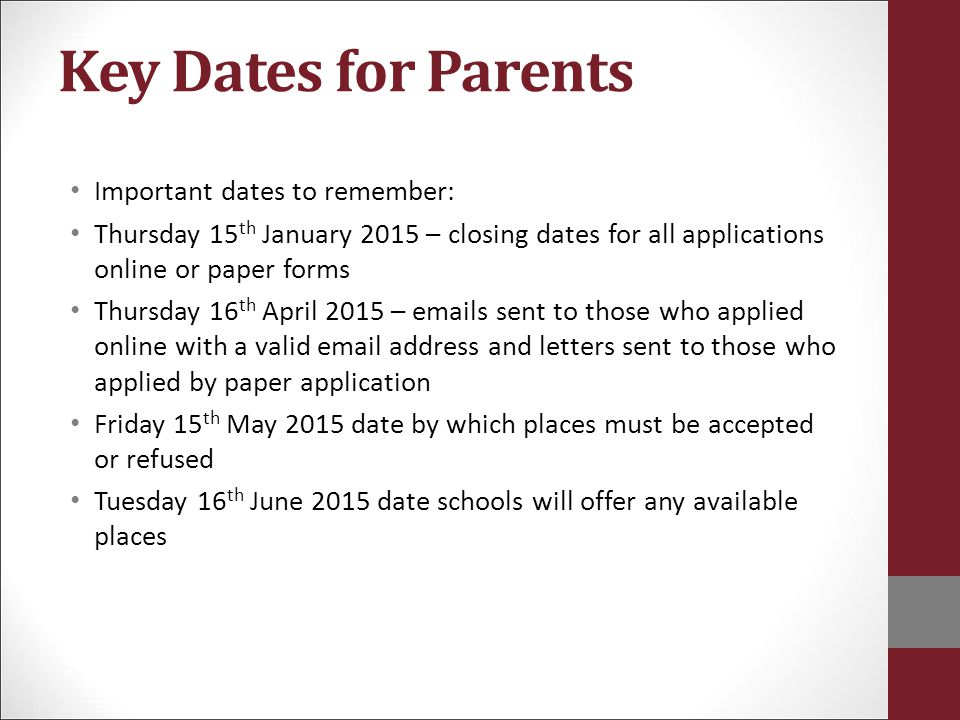 Key Dates for Parents Important dates to remember: