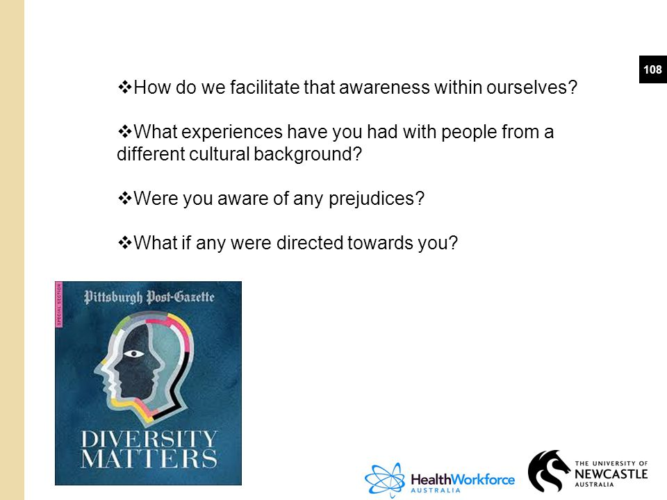 How do we facilitate that awareness within ourselves