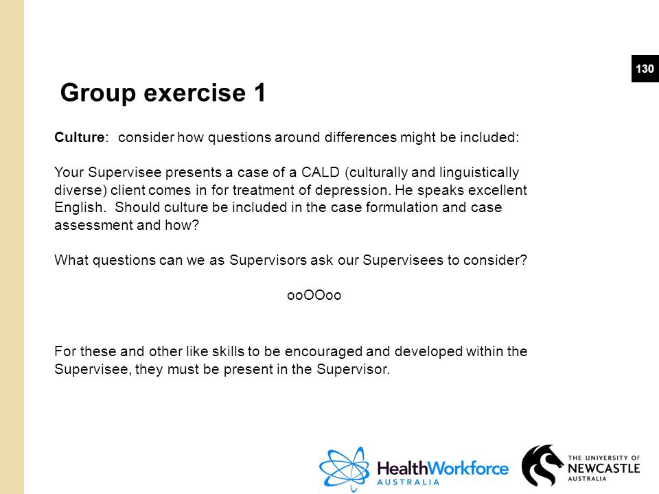 Group exercise 1 Culture: consider how questions around differences might be included:
