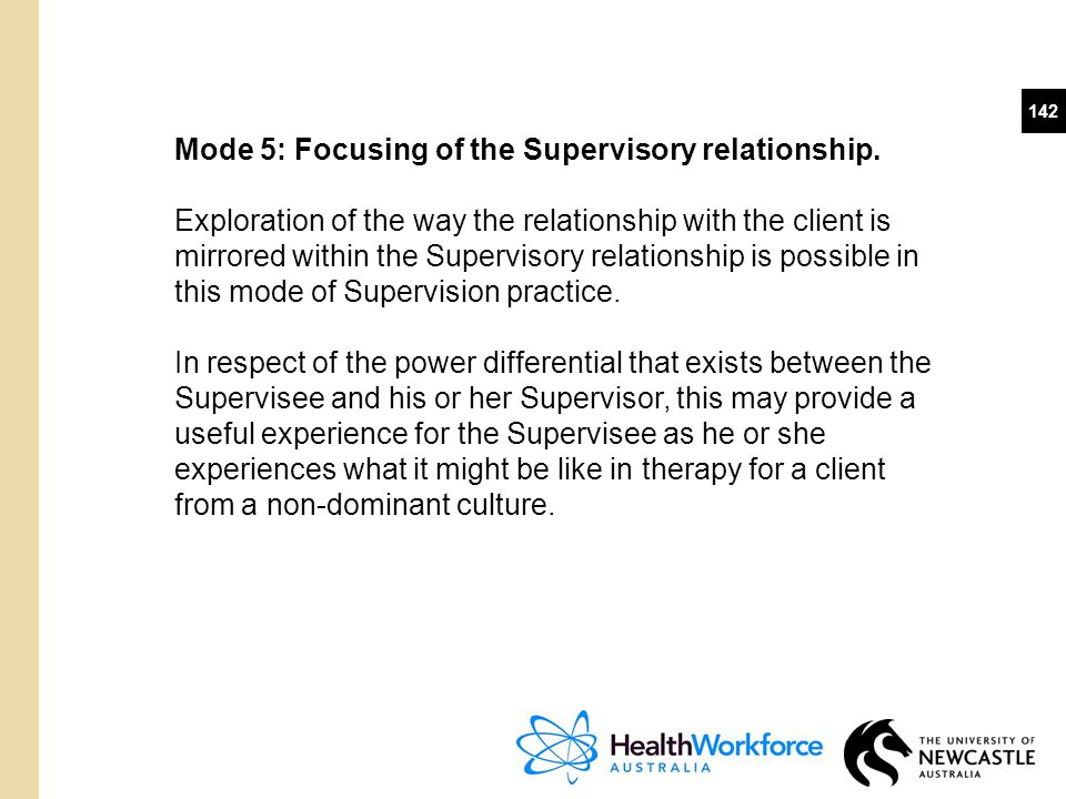Mode 5: Focusing of the Supervisory relationship.