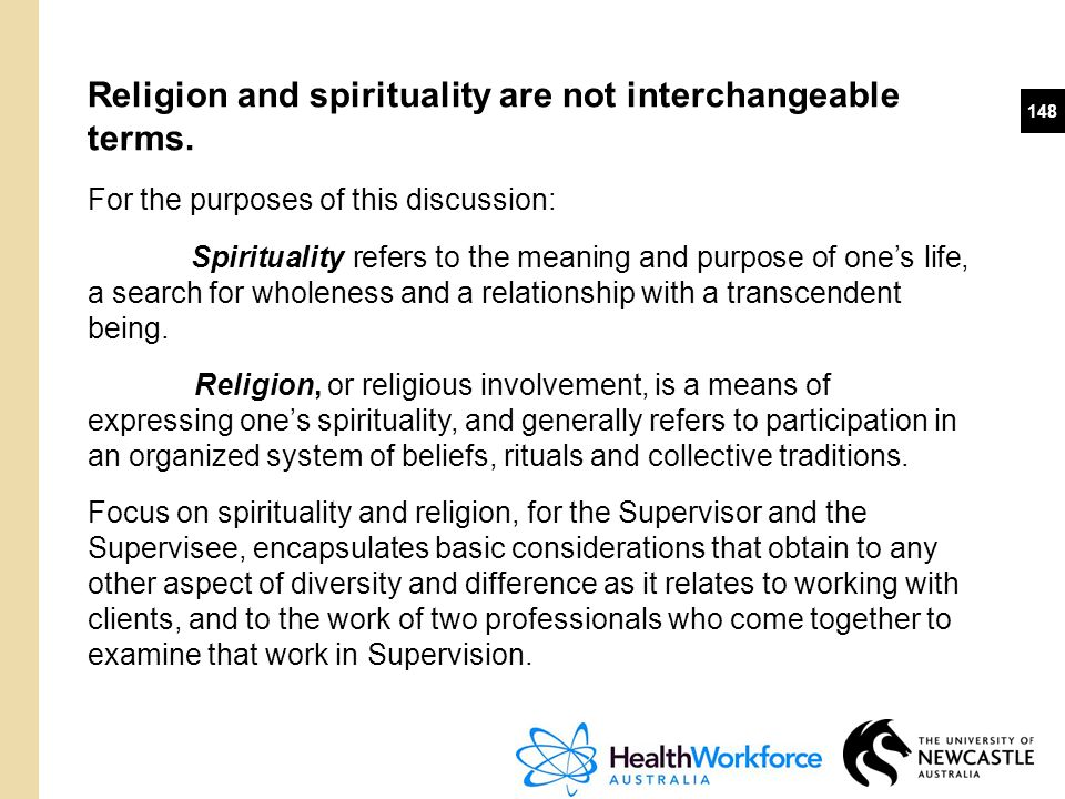 Religion and spirituality are not interchangeable terms.