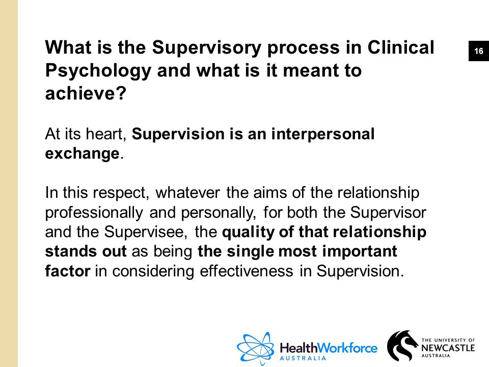 What is the Supervisory process in Clinical Psychology and what is it meant to achieve