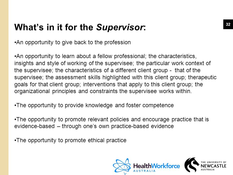 What's in it for the Supervisor: